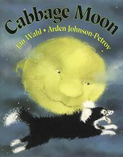 CABBAGE MOON by Jan Wahl