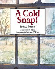 A COLD SNAP! by Audrey B. Baird
