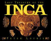 LOST TREASURE OF THE INCA by Peter Lourie