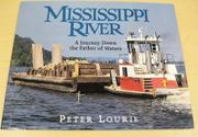 MISSISSIPPI RIVER by Peter Lourie