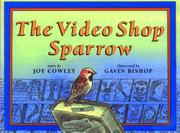 THE VIDEO SHOP SPARROW by Joy Cowley