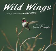 WILD WINGS by Jane Yolen