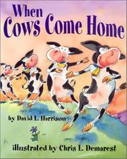 WHEN COWS COME HOME by David L. Harrison