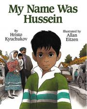 MY NAME WAS HUSSEIN by Hristo Kyuchukov