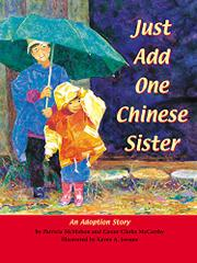 JUST ADD ONE CHINESE SISTER by Patricia McMahon