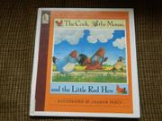THE COCK, THE MOUSE, AND THE LITTLE RED HEN by Graham Percy