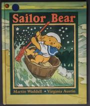 SAILOR BEAR by Martin Waddell
