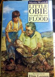 LITTLE OBIE AND THE FLOOD by Martin Waddell