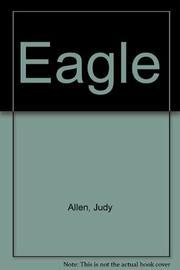 EAGLE by Judy Allen