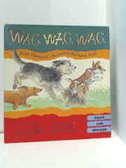 WAG WAG WAG by Peter Hansard
