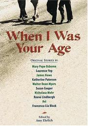 WHEN I WAS YOUR AGE by Amy Ehrlich