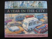 A YEAR IN THE CITY by Kathy Henderson