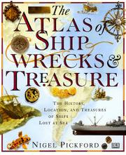 THE ATLAS OF SHIPWRECKS AND TREASURE by Nigel Pickford