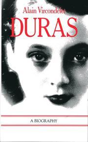 DURAS by Alain Vircondelet