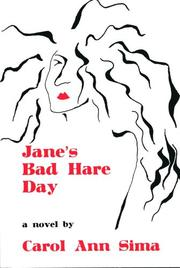 JANE'S BAD HARE DAY by Carol Ann Sima