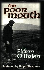 THE POOR MOUTH: A Bad Story About the Hard Life by Flann O'Brien