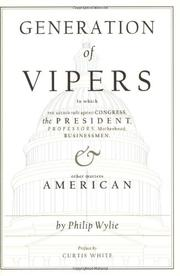 GENERATION OF VIPERS by Philip Wylie