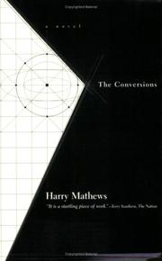 THE CONVERSIONS by Harry Mathews