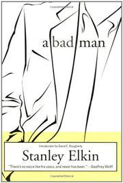 A BAD MAN by Stanley Elkin