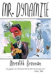 MR. DYNAMITE by Meredith Brosnan