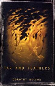 TAR AND FEATHERS by Dorothy Nelson