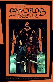 SWORDS AGAINST THE SHADOWLAND by Robin Wayne Bailey