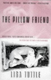 PILLOW FRIEND by Lisa Tuttle