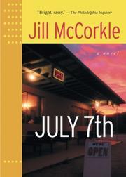 JULY 7TH by Jill McCorkle