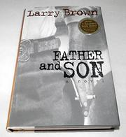 FATHER AND SON by Larry Brown