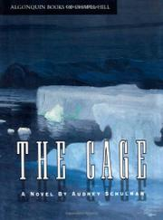 THE CAGE by Audrey Schulman