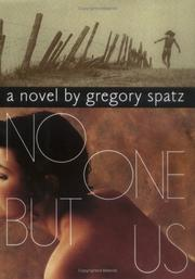 NO ONE BUT US by Gregory Spatz