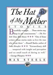 THE HAT OF MY MOTHER by Max Steele