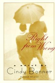 RIGHT FROM WRONG by Cindy Bonner