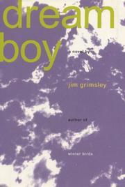 DREAM BOY by Jim Grimsley