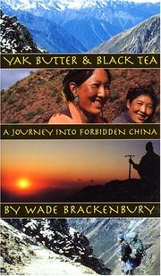 YAK BUTTER AND BLACK TEA by Wade Brackenbury