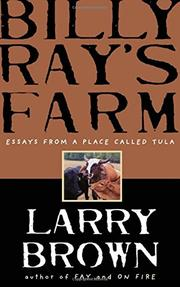 BILLY RAY'S FARM by Larry Brown