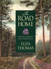 THE ROAD HOME by Eliza Thomas