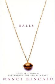 BALLS by Nanci Kincaid