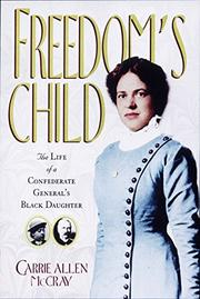 FREEDOM'S CHILD by Carrie Allen McCray