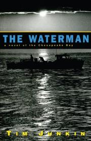 THE WATERMAN by Tim Junkin