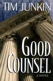 GOOD COUNSEL by Tim Junkin