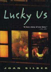 LUCKY US by Joan Silber