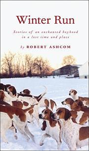 WINTER RUN by Robert Ashcom