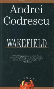 WAKEFIELD by Andrei Codrescu