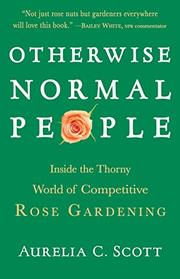 OTHERWISE NORMAL PEOPLE by Aurelia C. Scott
