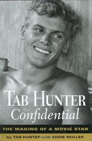 TAB HUNTER CONFIDENTIAL by Tab Hunter