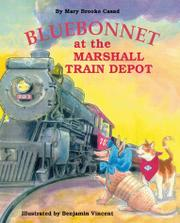BLUEBONNET AT THE MARSHALL TRAIN DEPOT by Mary Brooke Casad