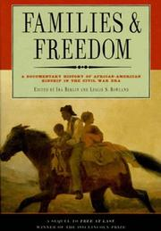 FAMILIES AND FREEDOM by Ira Berlin