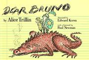 DEAR BRUNO by Alice Trillin