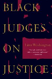 BLACK JUDGES ON JUSTICE by Linn Washington
